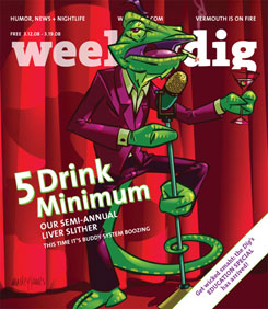 Weekly Dig 5 Drink Minimum